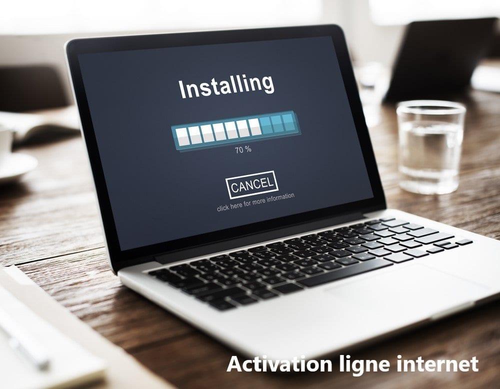 Activation ligne internet