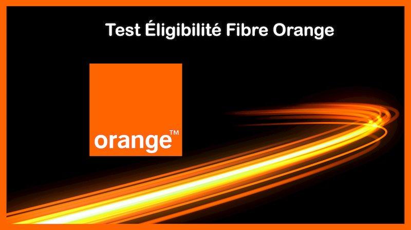 test éligibilité fibre orange