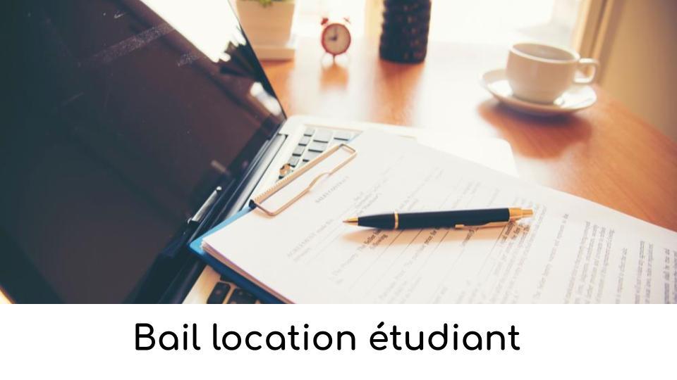 Bail Location Etudiant Specificites Et Demarches