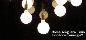 Scopri come scegliere l'offerta che ti conviene di più tra i vari fornitori di energia