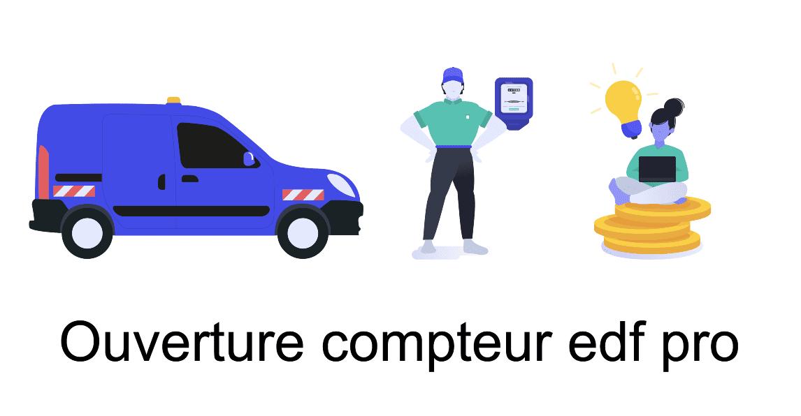 ouverture compteur edf pro