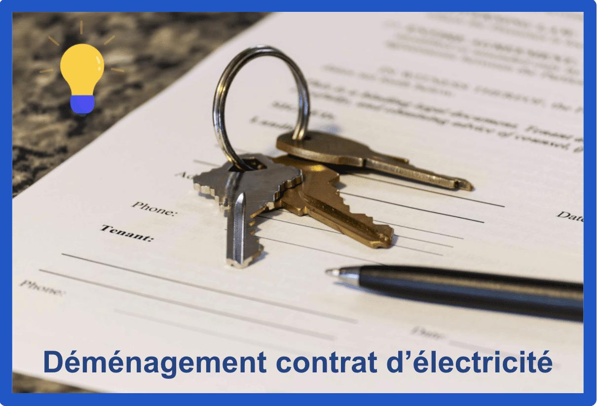 demenagement contrat d'électricité