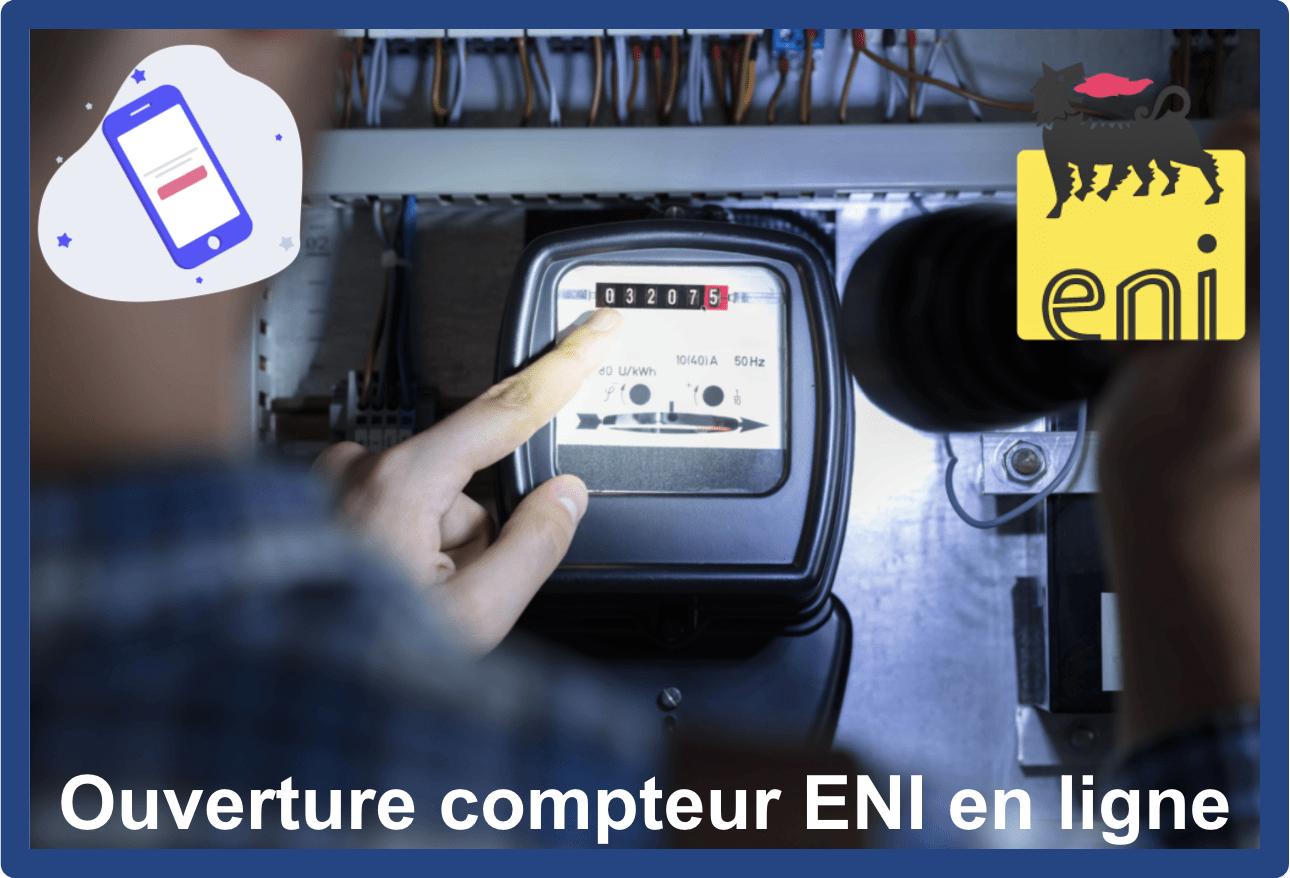 Ouverture compteur ENI en ligne